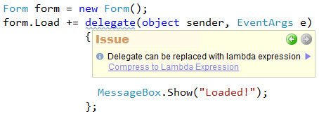 Refactor! Delegate can be replaced with lambda expression