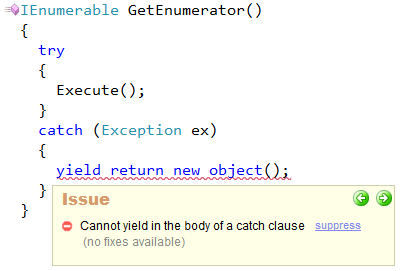 CodeRush - Cannot yield in the body of a catch clause