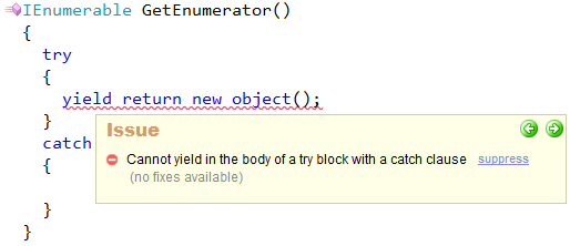 CodeRush - Cannot yield in the body of a try block with a catch clause