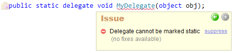 CodeRush Delegate cannot be marked static