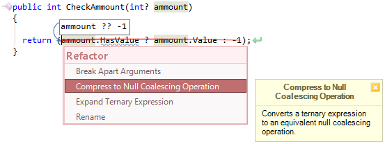 CodeRush Null Coalescing Operation Can Be Used Fix
